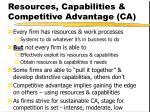 resources capabilities competitive advantage ca