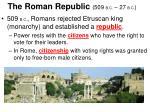 the roman republic 509 b c 27 b c