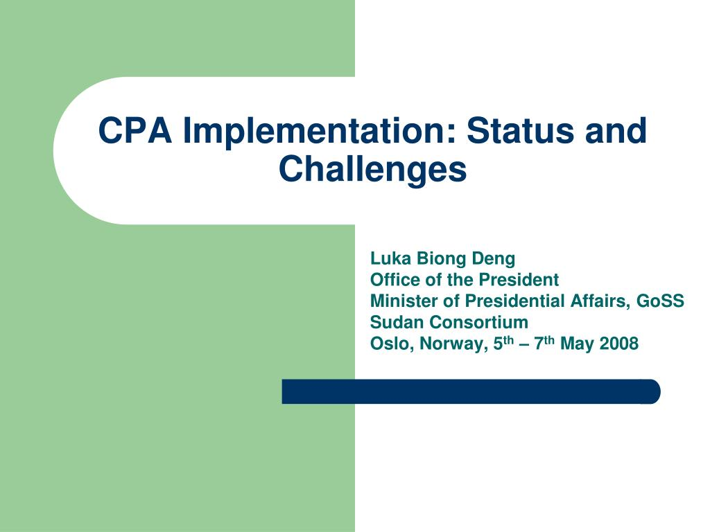 cpa implementation status and challenges l.