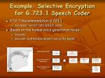 example selective encryption for g 723 1 speech coder