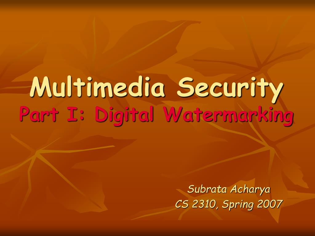 multimedia security part i digital watermarking l.