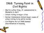 1968 turning point in civil rights