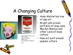 a changing culture