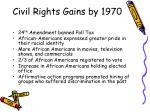 civil rights gains by 1970