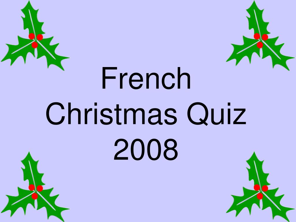 french christmas quiz 2008 l.