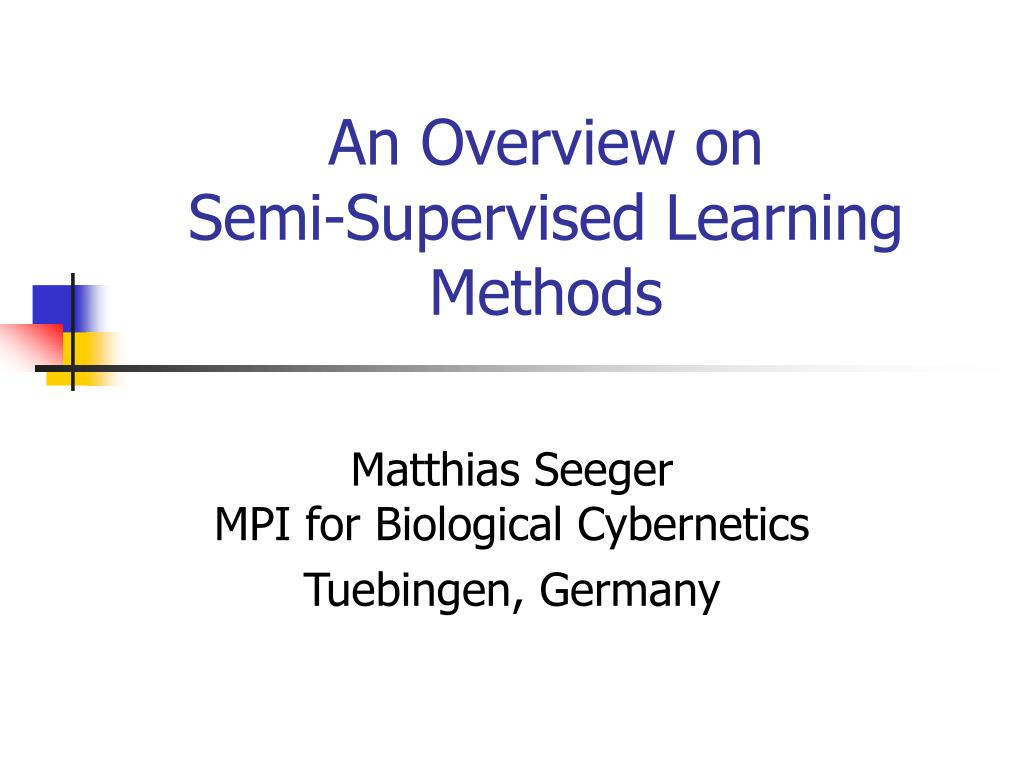 an overview on semi supervised learning methods l.