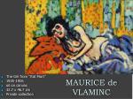 maurice de vlaminc25