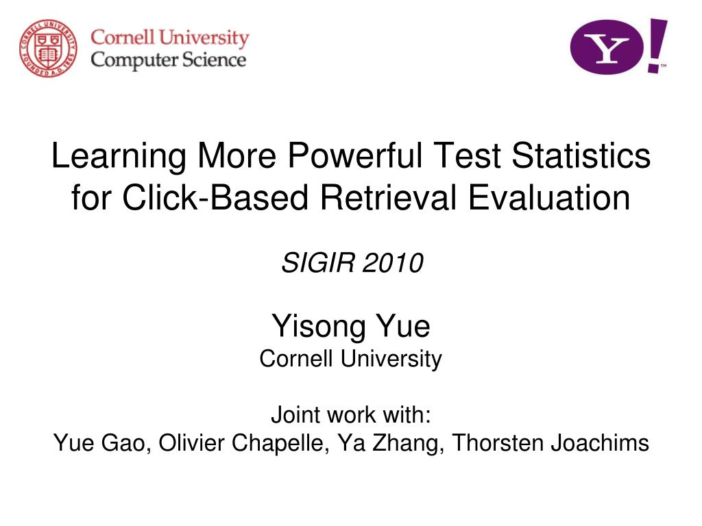 learning more powerful test statistics for click based retrieval evaluation l.