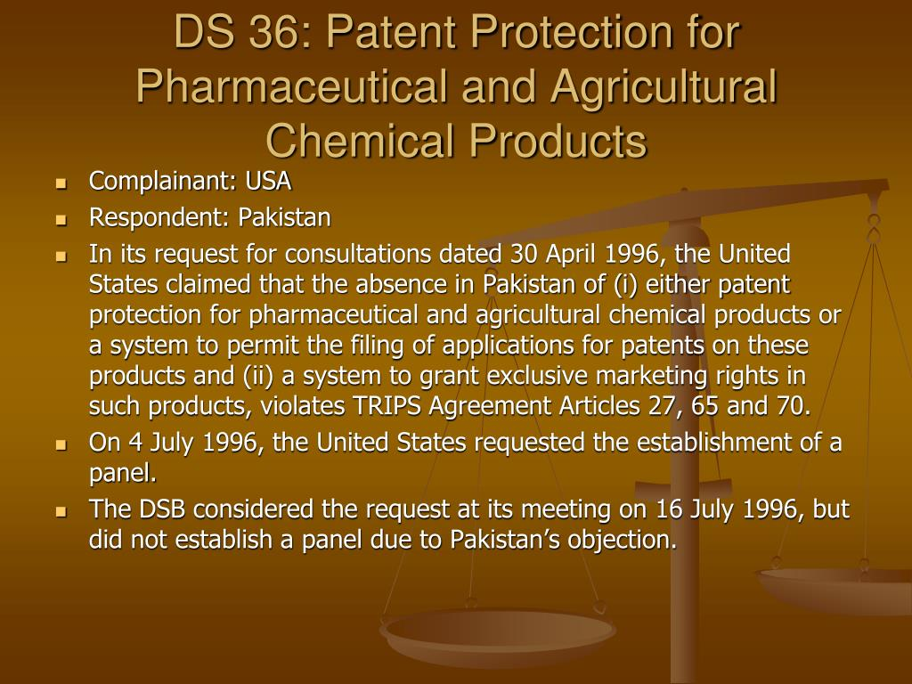 DS 36: Patent Protection for Pharmaceutical and Agricultural Chemical Products