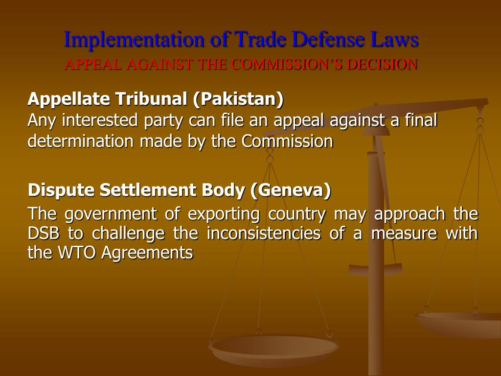 Implementation of Trade Defense Laws