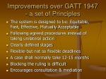 improvements over gatt 1947 a set of principles