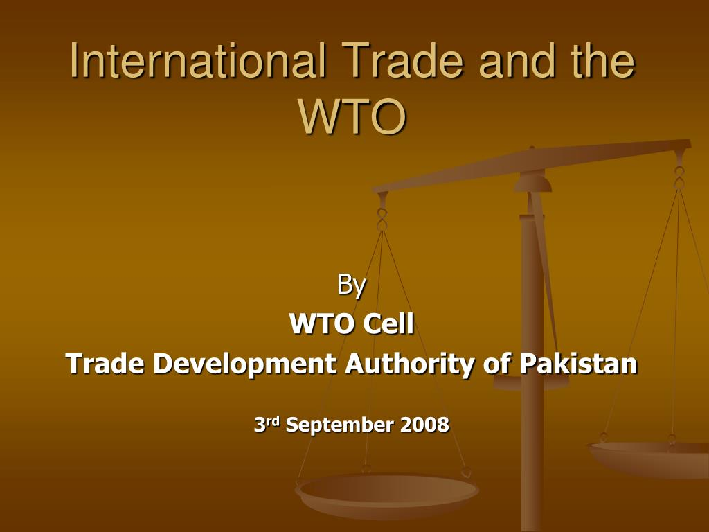 international trade and the wto l.