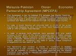 malaysia pakistan closer economic partnership agreement mpcepa