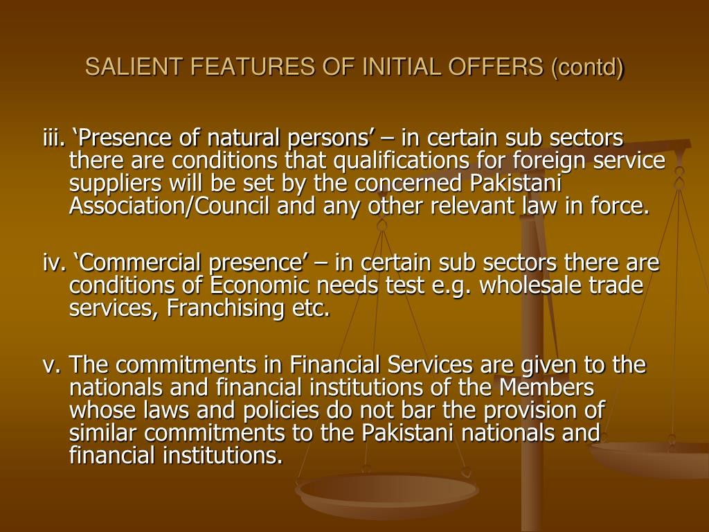 SALIENT FEATURES OF INITIAL OFFERS (contd)