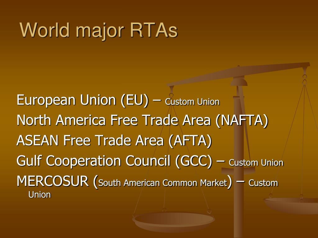 World major RTAs