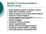 benefits to housing juveniles in bonner county
