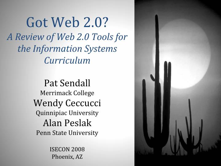 Got web 2 0 a review of web 2 0 tools for the information systems curriculum