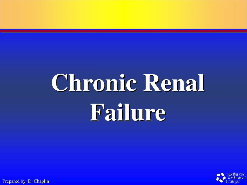 chronic renal failure l.