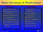 hemo advantages disadvantages