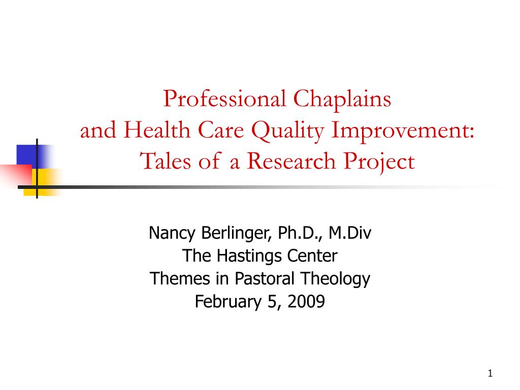 professional chaplains and health care quality improvement tales of a research project l.