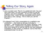 telling our story again