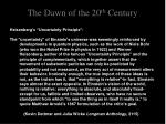 the dawn of the 20 th century10