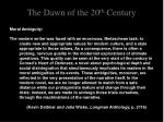the dawn of the 20 th century11