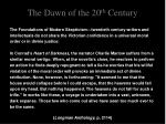 the dawn of the 20 th century5