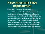 false arrest and false imprisonment52