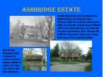 ashbridge estate