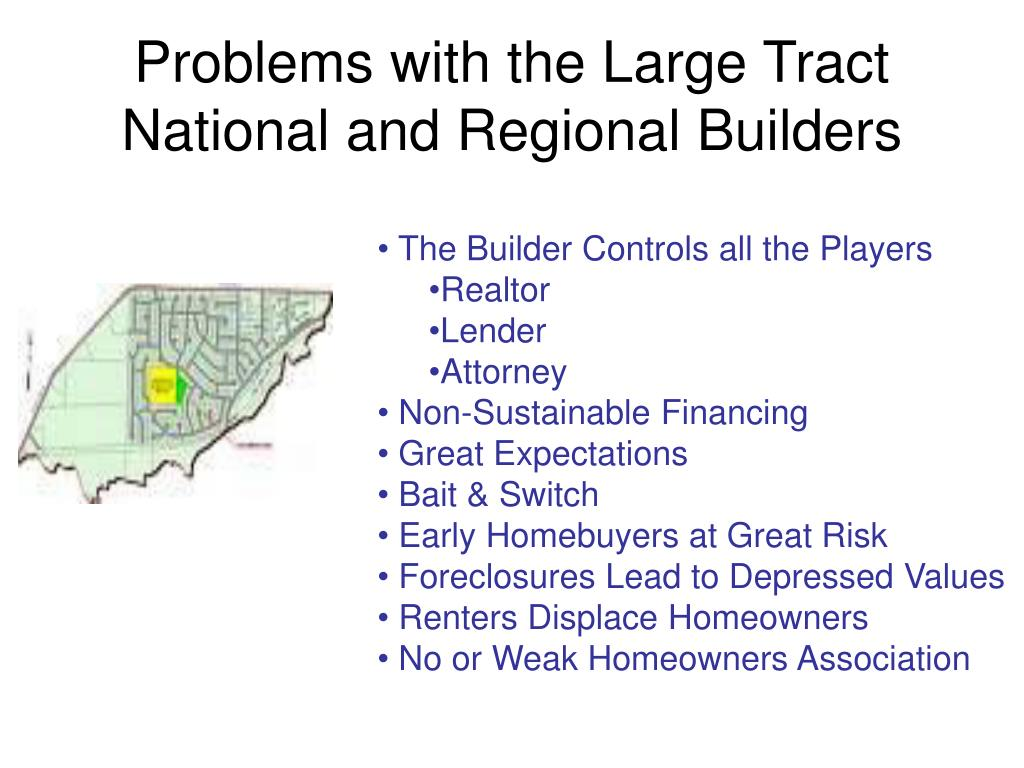 Problems with the Large Tract National and Regional Builders