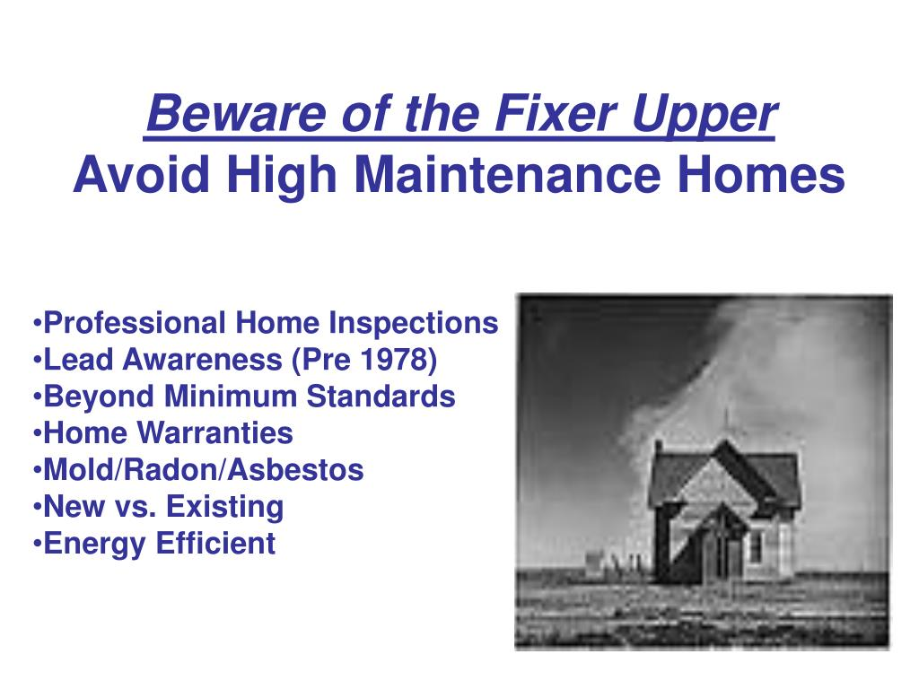 Beware of the Fixer Upper