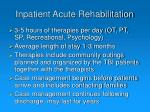 inpatient acute rehabilitation