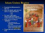 islam unites region