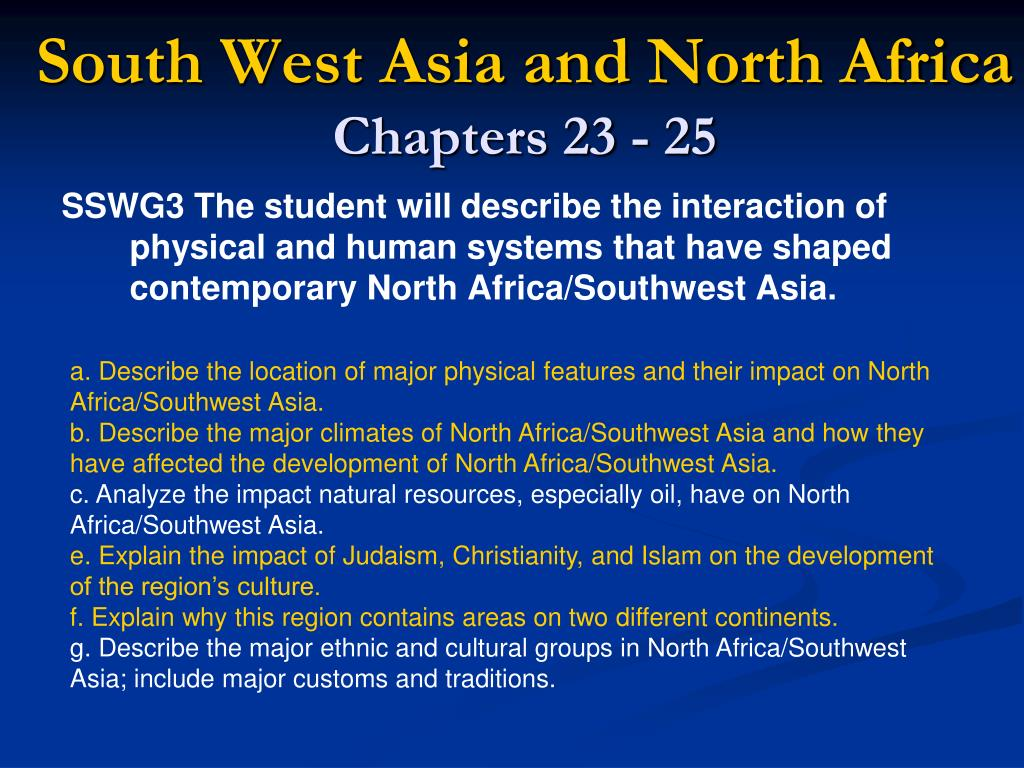 south west asia and north africa chapters 23 25 l.