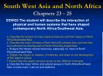 south west asia and north africa chapters 23 25