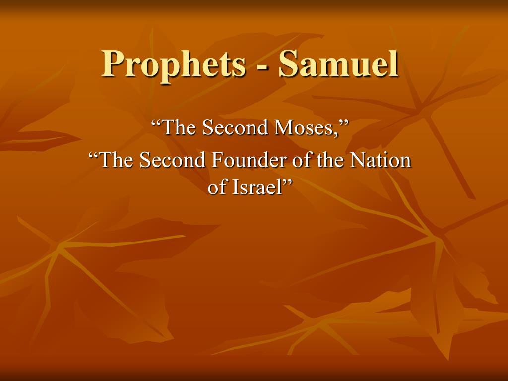prophets samuel l.