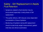 safety gh replacement in adults fluid retention