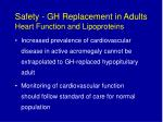 safety gh replacement in adults heart function and lipoproteins