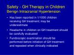 safety gh therapy in children benign intracranial hypertension