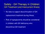 safety gh therapy in children gh treatment and intercurrent illness