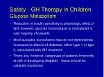 safety gh therapy in children glucose metabolism