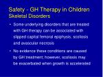 safety gh therapy in children skeletal disorders