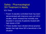 safety pharmacological gh treatment in adults