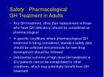 safety pharmacological gh treatment in adults37