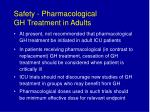 safety pharmacological gh treatment in adults38