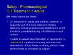 safety pharmacological gh treatment in adults40