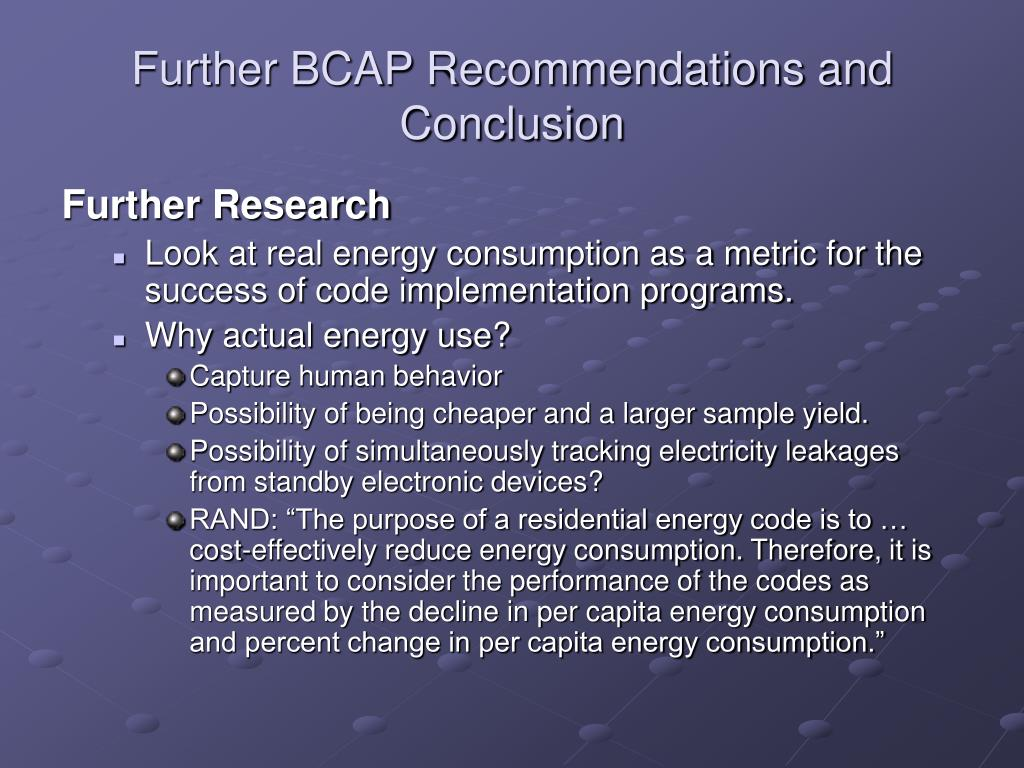Further BCAP Recommendations and Conclusion
