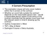 4 corners presumption