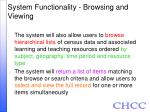 system functionality browsing and viewing